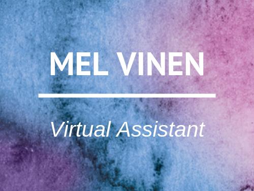Mel Vinen – Virtual Assistant